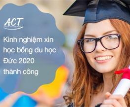 Kinh nghiệm xin học bổng du học Đức 2020 thành công